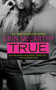 Review of Upcoming Release True by Erin McCarthy
