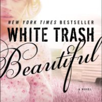 Review of White Trash Beautiful