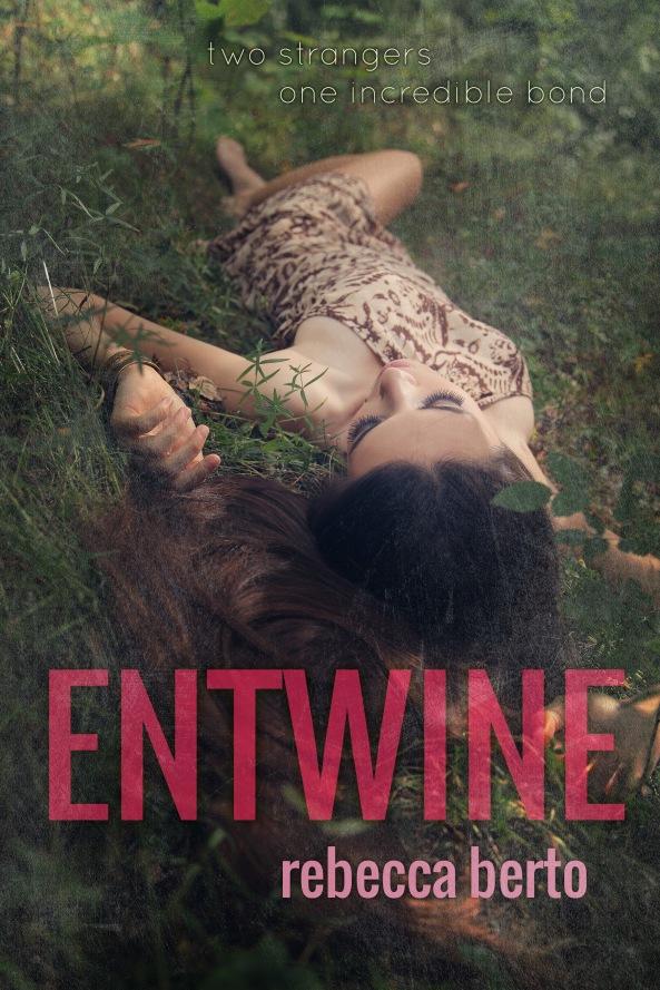 Entwine - Rebecca Berto - eBook