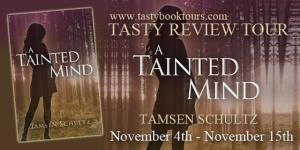 A Tainted Mind Tasmen Schutz