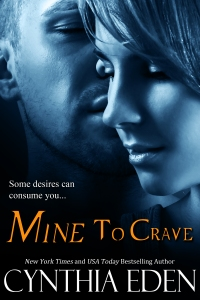 Book Cover - Mine to Crave by Cynthia Eden