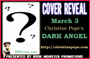 COVER REVEAL BUTTON - Christine Pope's DARK ANGEL