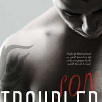 Review of Troubled Son (Savage Sons Motorcycle Club # 1)