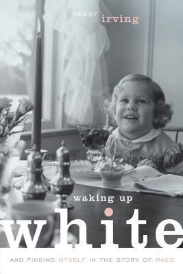 Waking Up White Book Cover