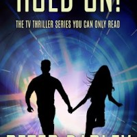 Book Tour & Giveaway for Hold On! by Peter Darley